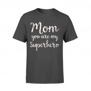 Mom Gift on Gift For Mom, Quote T Shirt Mom You Are My Super Hero, Women, Size M, Royal color - Woastuff