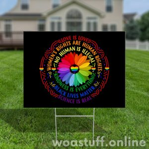 Support Black Lives Matter Yard Sign, Anti Racism, Humanity, Rainbow Flowers Lawn Sign, Garden Yard Sign - Woastuff
