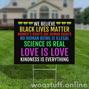 Support Black Lives Matter Yard Sign, Anti Racism, Humanity, Lawn Sign, Garden Yard Sign - Woastuff