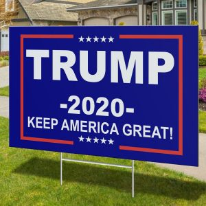 Keep America Great Trump 2020 Sign, Trump Yard Sign, Political Campaign, Garden Yard Sign, Polypropylene - Woastuff