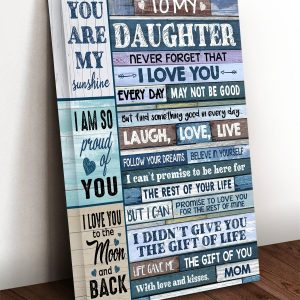 To My Daughter Never Forget That I Love You, Gift For Daughters, Wall Decor, Poster, Canvas, Metal Sign - Woastuff