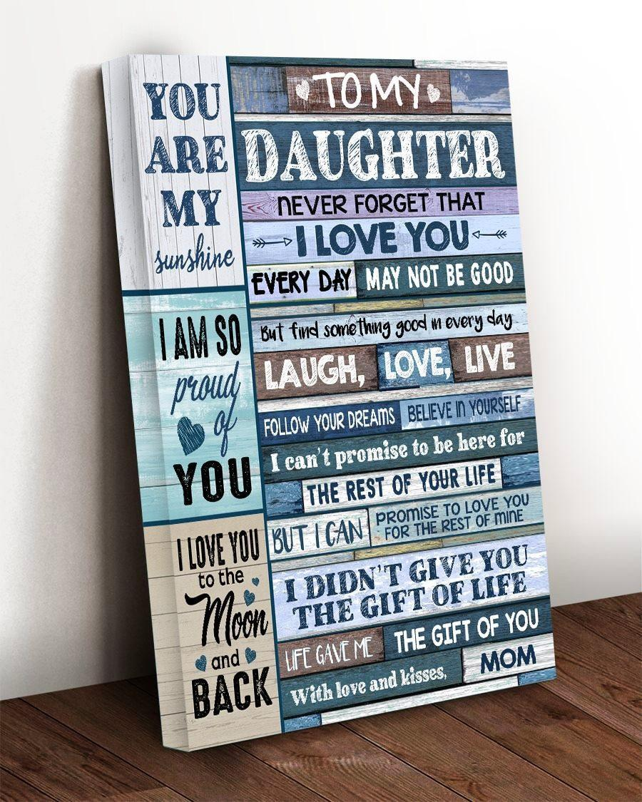 Download To My Daughter Never Forget That I Love You, Gift For ...