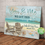 Husband And Wife Wedding Gift, You & Me We Got This, Beach Is Calling, Custom Poster, Wall Decor, Poster, Canvas, Metal Sign