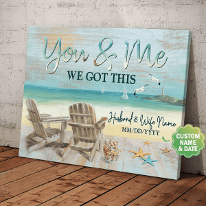 Husband And Wife Wedding Gift, You & Me We Got This, Beach Is Calling, Custom Poster, Wall Decor, Poster, Canvas, Metal Sign - Woastuff