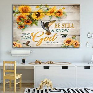 Be still and know that I am God, Hummingbird Poster, Touching Quote, Wall Decor, Canvas Options - Woastuff
