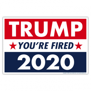 Anti Trump Yard Sign, Trump You're Tired 2020, Lawn Sign, Garden Yard Sign - Woastuff