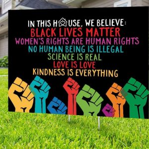 Support Black Lives Matter LGBT Pride Yard Sign, H-stake, 4mm Polypropylene - Woastuff